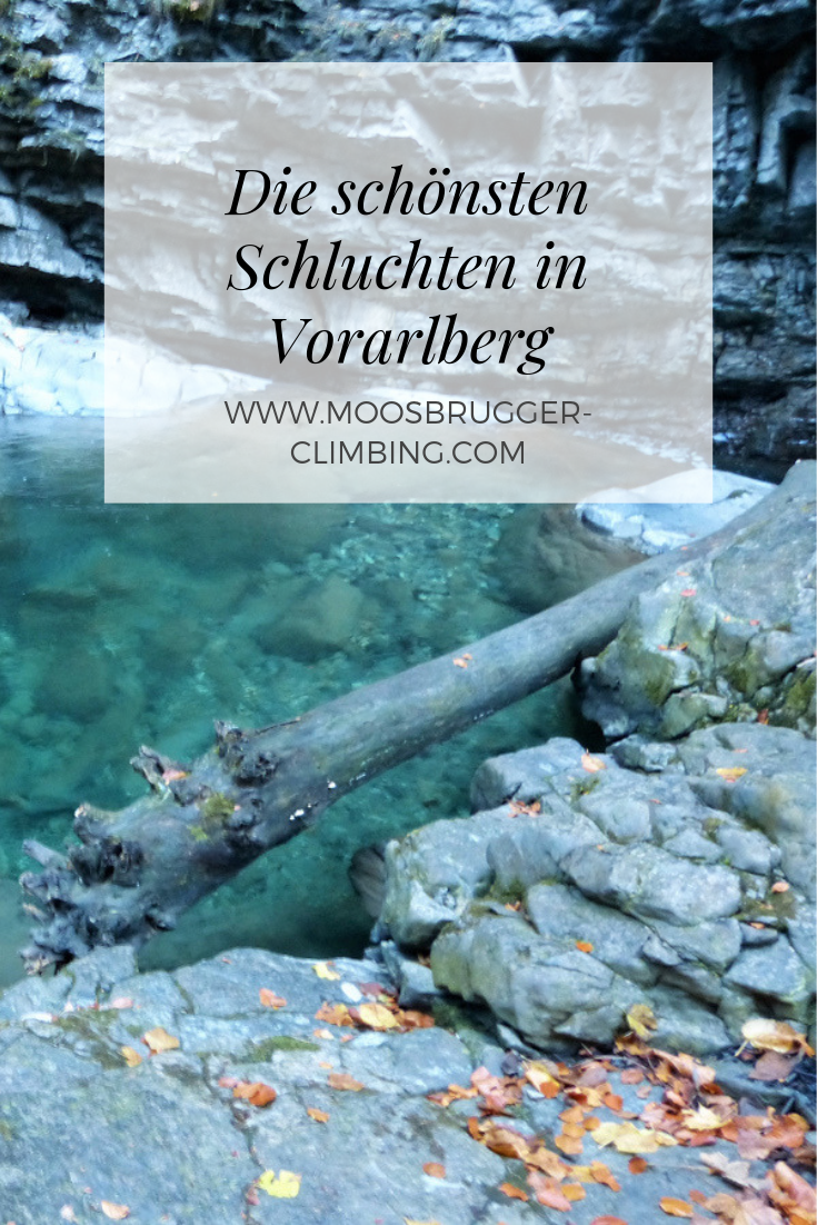 Schluchten Vorarlberg